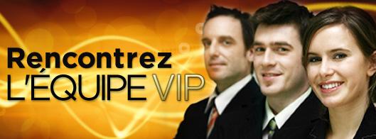 010 Rencontrez l'équipe VIP Big