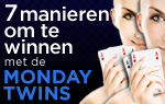 7 Ways to Win With Monday Twins