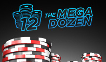 The $20,000 Mega Dozen tournament