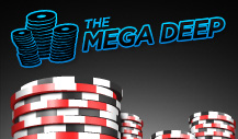 The $100,000 Mega Deep tournament
