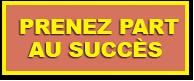 Prenez part au succès