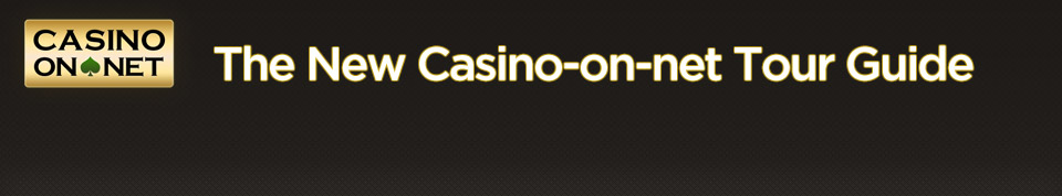 The New Casino-on-Net Tour Guide