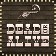 Dead or Alive Slots at 777 Casino