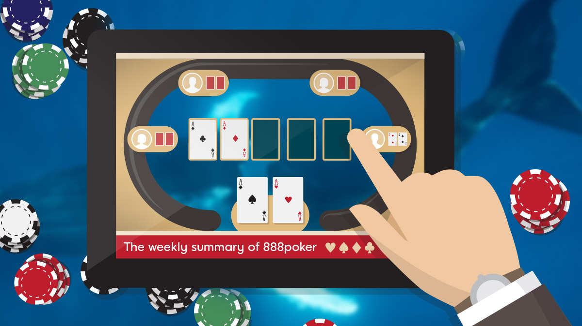 The weekly summary of 888poker