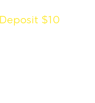 Deposit $10 Play with $50