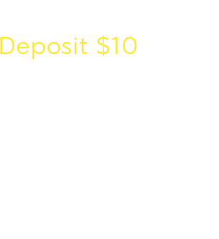 Deposit $10 Play with $40