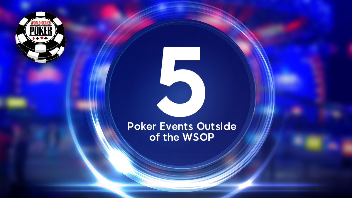 poker events outside of wsop
